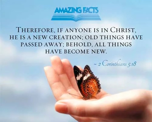 2 Corinthians 5:18 - This Scripture Picture is provided courtesy of Amazing Facts. Visit us at www.amazingfacts.org