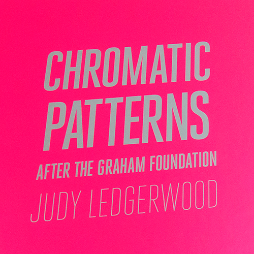 "Judy Ledgerwood: ""Chromatic Patterns After the Graham Foundation"", 2014. Deluxe portfolio, edition of 8"