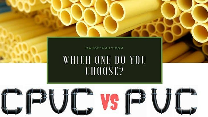 cpvc and pvc - which one do you choose