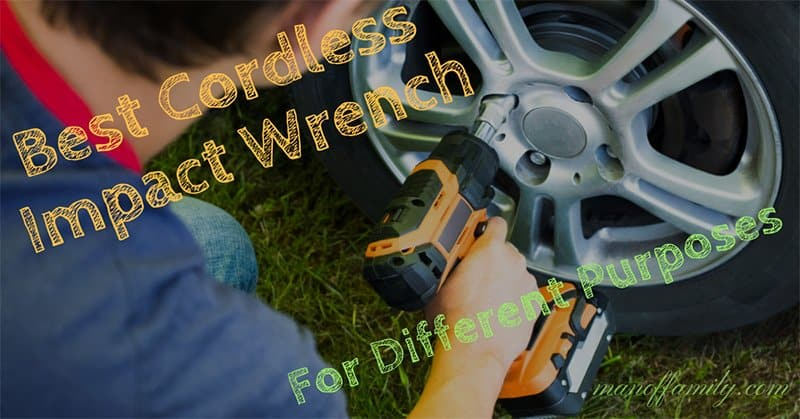 Cordless Impact Wrench Reviews