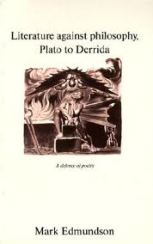 Literature Against Philosophy, Mark Edmundson