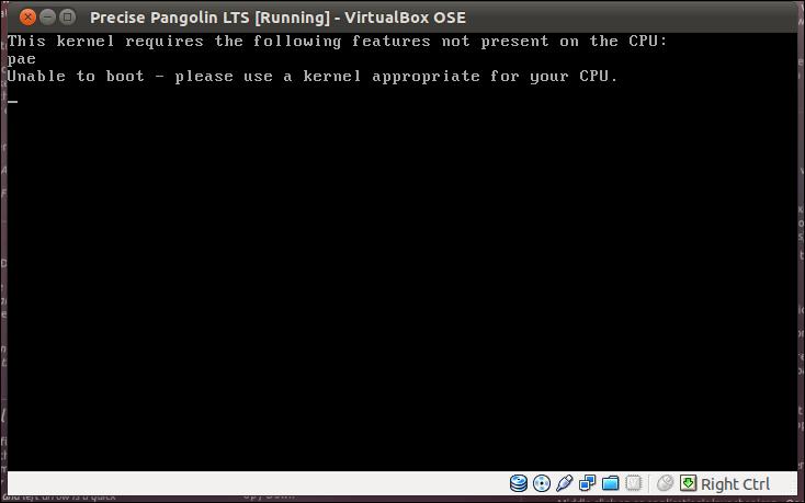 Ubuntu 12.04 on Virtualbox pae error -