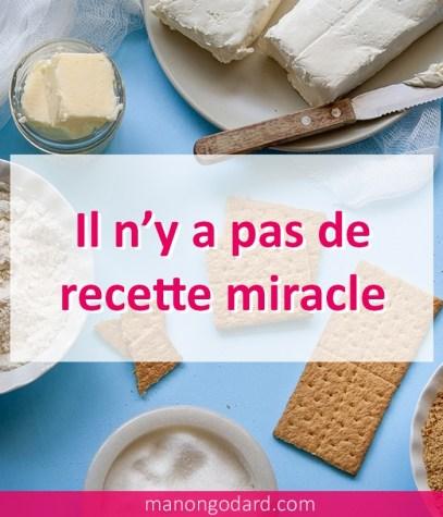 Il n'y a pas de recette miracle