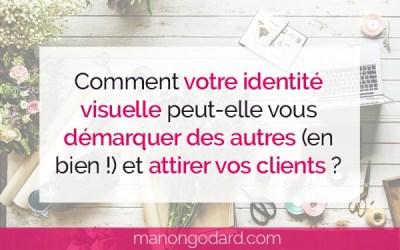 Comment votre identité visuelle peut-elle te démarquer des autres (en bien !) et attirer tes clients ?