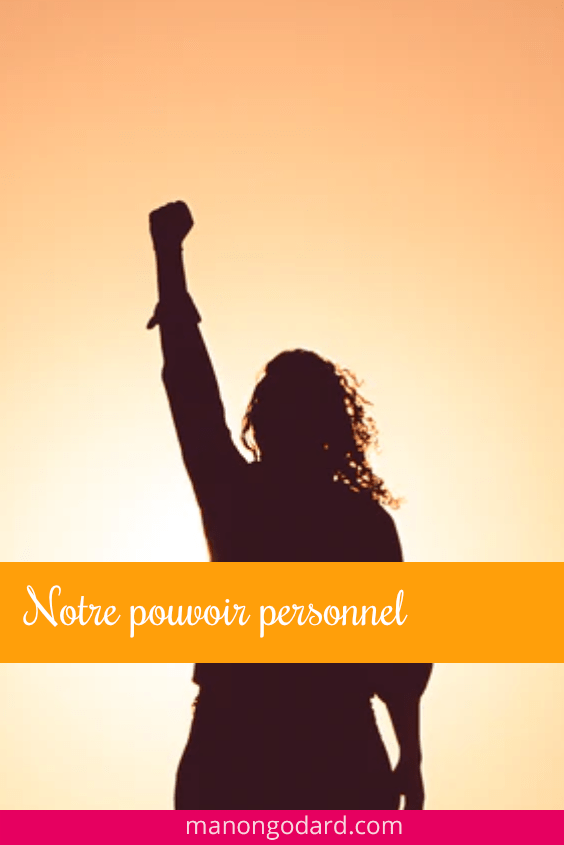 Notre pouvoir personnel
