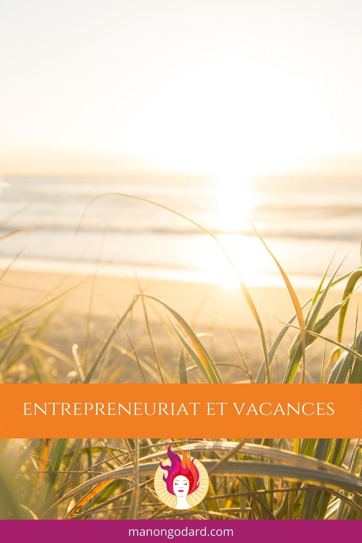 Entrepreneuriat et Vacances