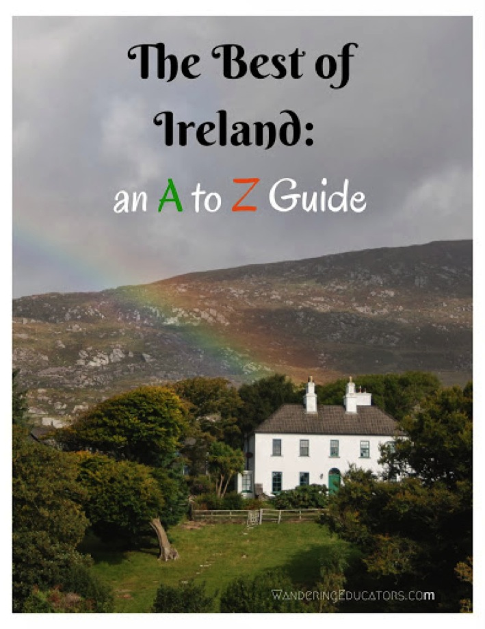 The Best of Ireland an A to Z Guide Wandering Educators Top 100 Travel Blog Posts of 2014 by Social Media Shares