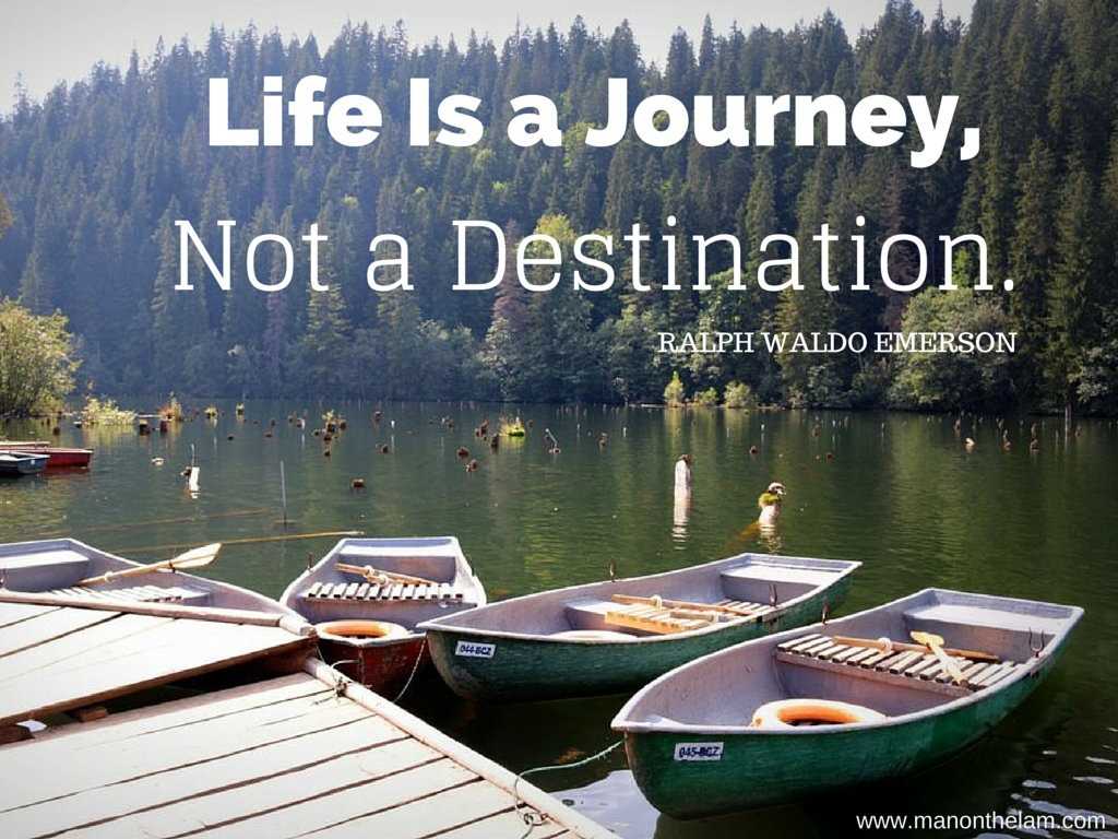 inspiring but completely fake famous travel quotes life is a journey not a destination ralph waldo emerson