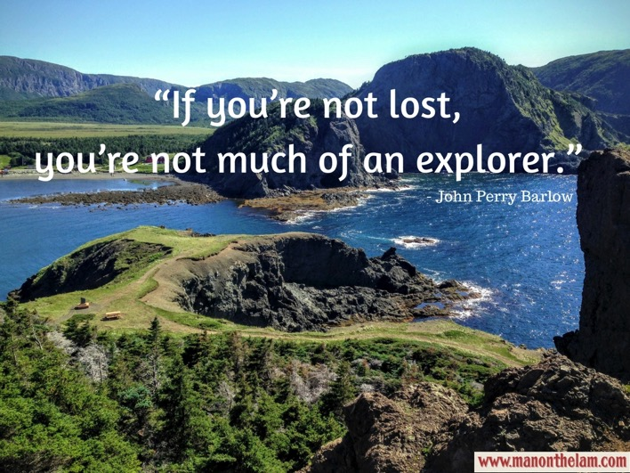 If you re not lost you re not much of an explorer John Perry Barlow Best Funny Travel Quotes