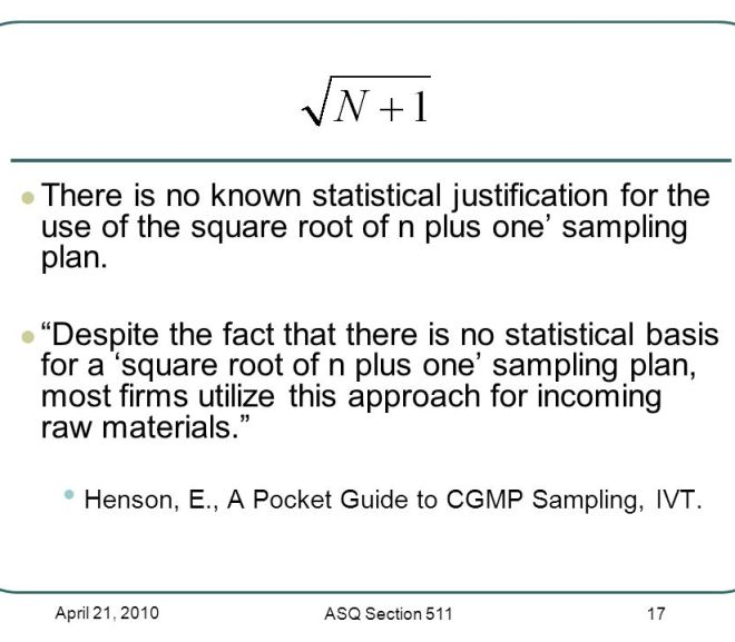 Statistical Solutions: Square Root of (N) + 1 Sampling Plan