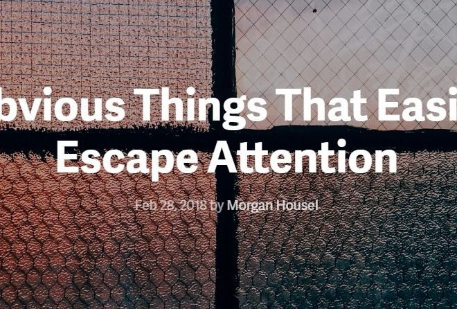 Obvious Things That Easily Escape Attention