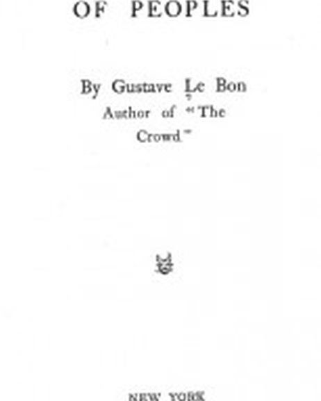 Le Bon Gustave – The Psychology of Peoples – BOOK summary