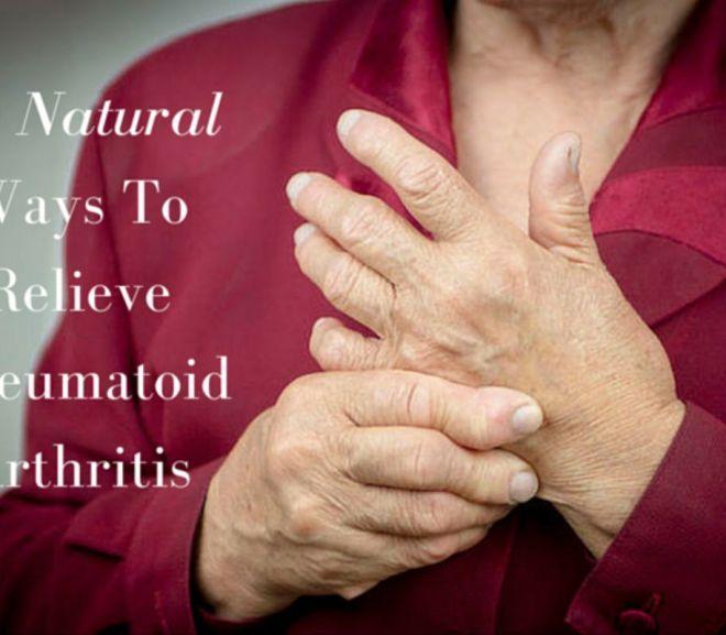10 natural ways to relieve rheumatoid arthritis
