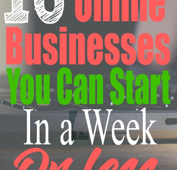 10 Online Businesses You Can Create In Less Than A Week