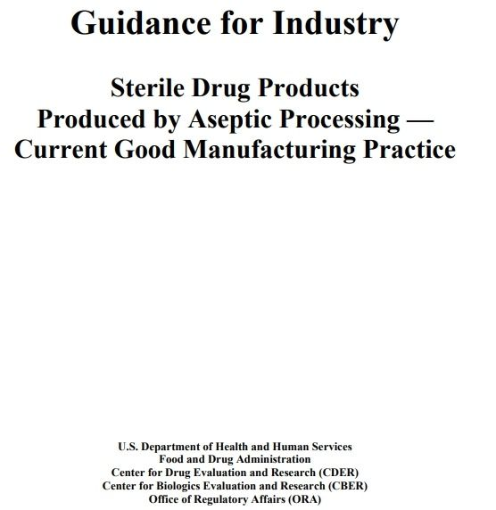 FDA – Sterile Drug Products Produced by Aseptic Processing — cGMP