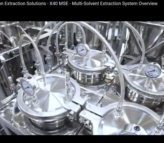Precision Extraction Solutions – X40 MSE – Multi-Solvent Extraction System Overview