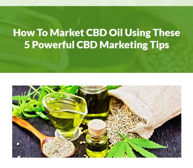 How To Market CBD Oil Using These 5 Powerful CBD Marketing Tips