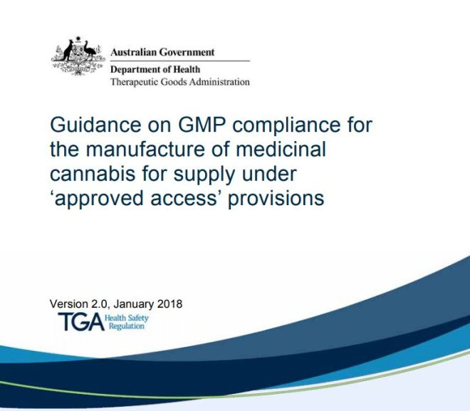 Guidance on GMP compliance for the manufacture of medicinal cannabis for supply under 'approved access' provisions
