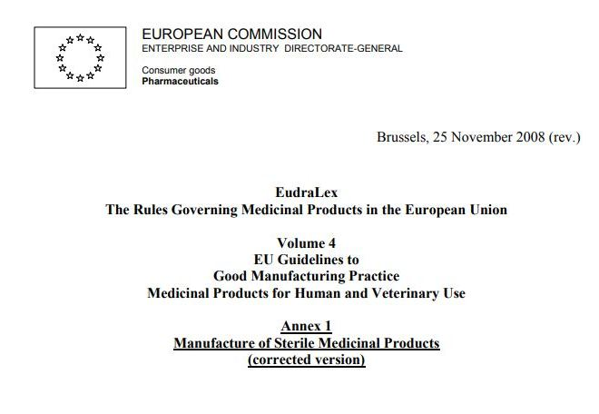 EudraLex: EU Guidelines to Good Manufacturing Practice Medicinal Products for Human and Veterinary Use – Annex 1