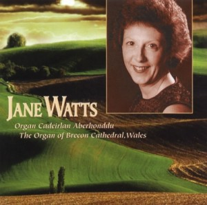 Jane Watts - Organ Cadeirlan Aberhonddu -The Organ of Brecon Cathedral scd2140