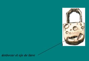 APERTURAS DE CANDADOS: ojo llave candado