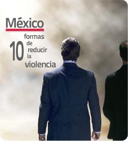 Recomendaciones para reducir los niveles de violencia en México