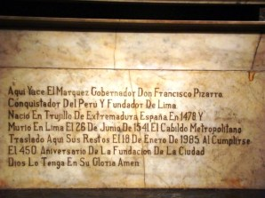 Inscrição no Túmulo de Francisco Pizarro, fundador de Lima, Peru