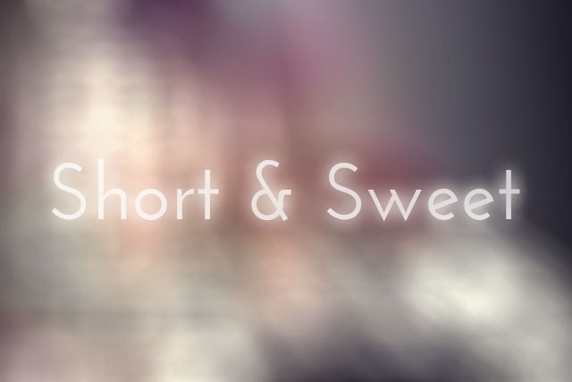 Short&Sweet