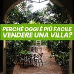 Vendere una villa a Torino. Perché oggi può essere più facile?