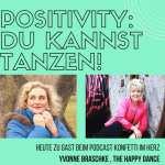 "Podcast ""Konfetti-im-Her"" – Folge 10 – Du kannst tanzen- Yvonne Braschke"