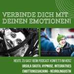 """Podcast """"Konfetti-im-Herz"""" – Folge 11 – Verbinde dich mit deinen Emotionen"""