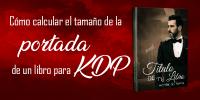 https://manuelmirandaj.es/wp-content/uploads/2018/03/como-calcular-el-tama%c3%b1o-de-la-portada-de-un-libro-para-kdp.png