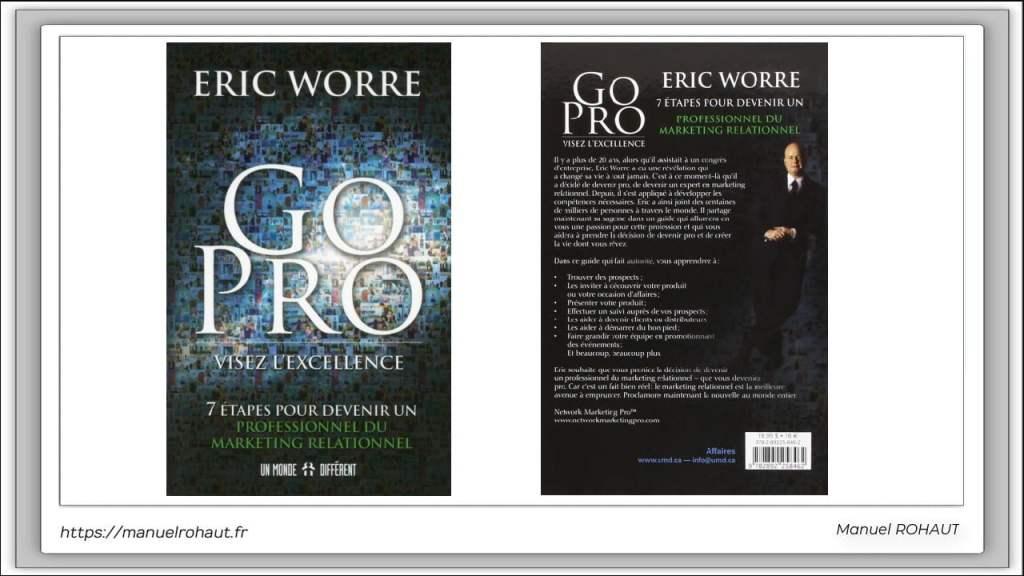 Livre de marketing relationnel - marketing de reseau MLM Pour VDI et NDRC - Eric Worre Go Pro