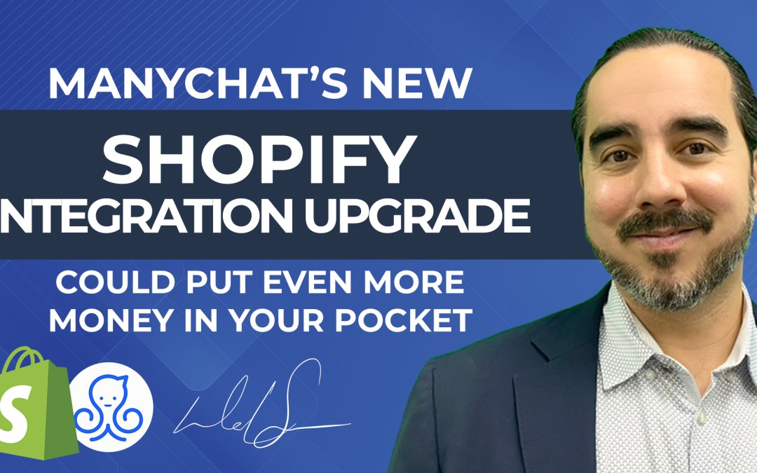 ManyChat's New Shopify Integration Upgrade could put even More Money in Your Pocket.