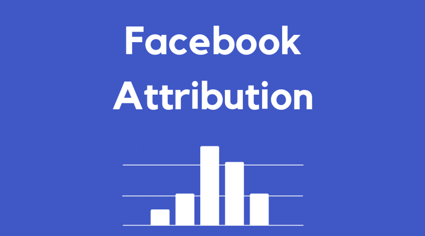 How to use Facebook Attribution to save your business time and money.