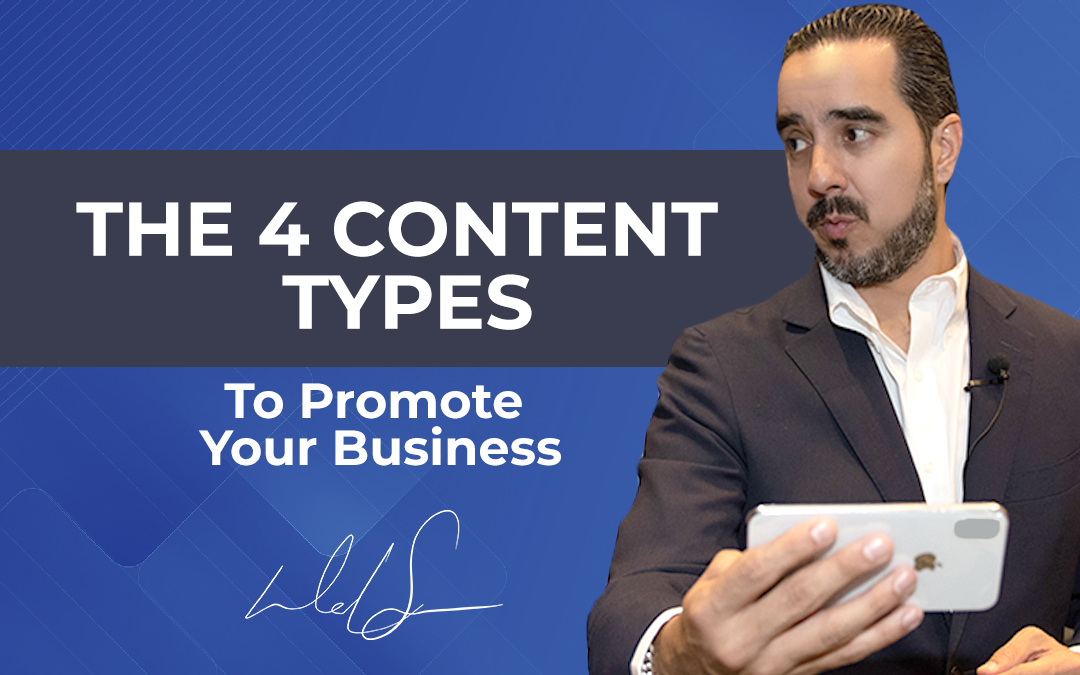 The 4 Content Types To Promote Your Business