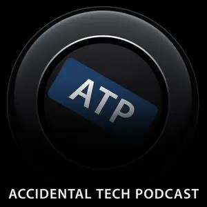 Podcast: ATP (Accidental Tech Podcast)