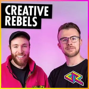 Podcast: Creative Rebels