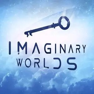Podcast: Imaginary Worlds