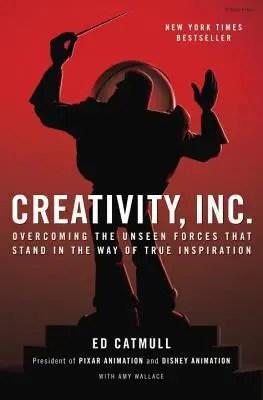 Book: Creativity, Inc.