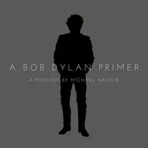 Podcast: A Bob Dylan Primer