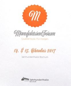 Manufakturen-Blog: ManufakturenForum 2017, Ausschnitt aus dem Einladungsflyer (Foto: Wigmar Bressel)