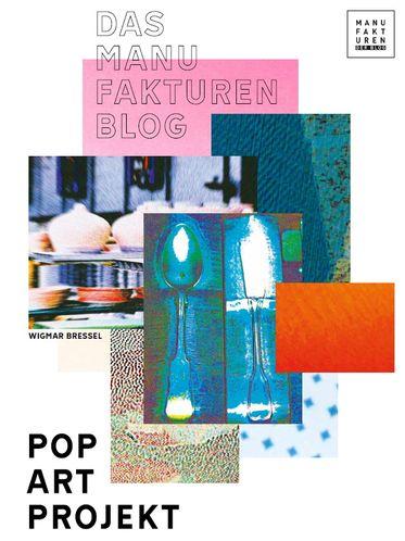 Buch Cover Das Manufakturen Blog PopArt Projekt