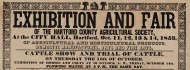 Poster for fair of the Hartford County Agricultural Society, Hartford, 1842. Reproduced from the original in the CHS collection.