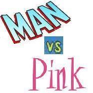 Man vs Pink