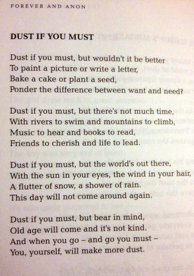 Dust If You Must, a poem by Rose Milliga