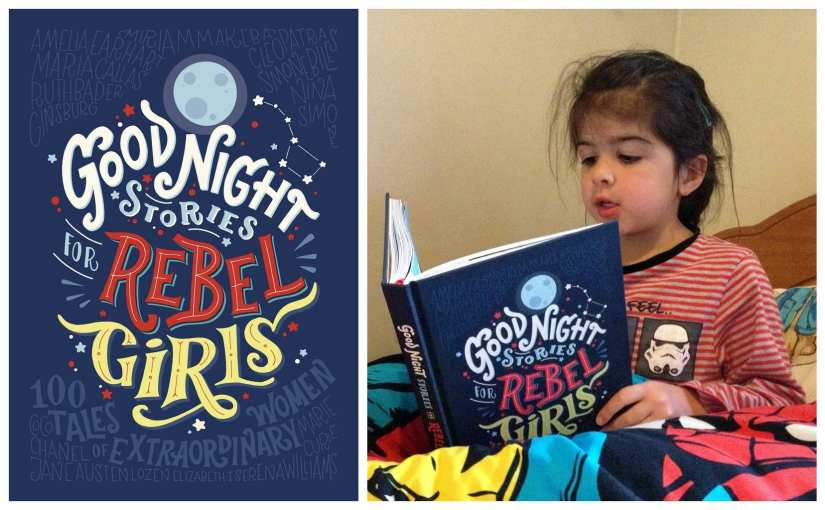 Good Night Stories for Rebel Girls Review, feminist bedtime stories, bedtime stories for girls,