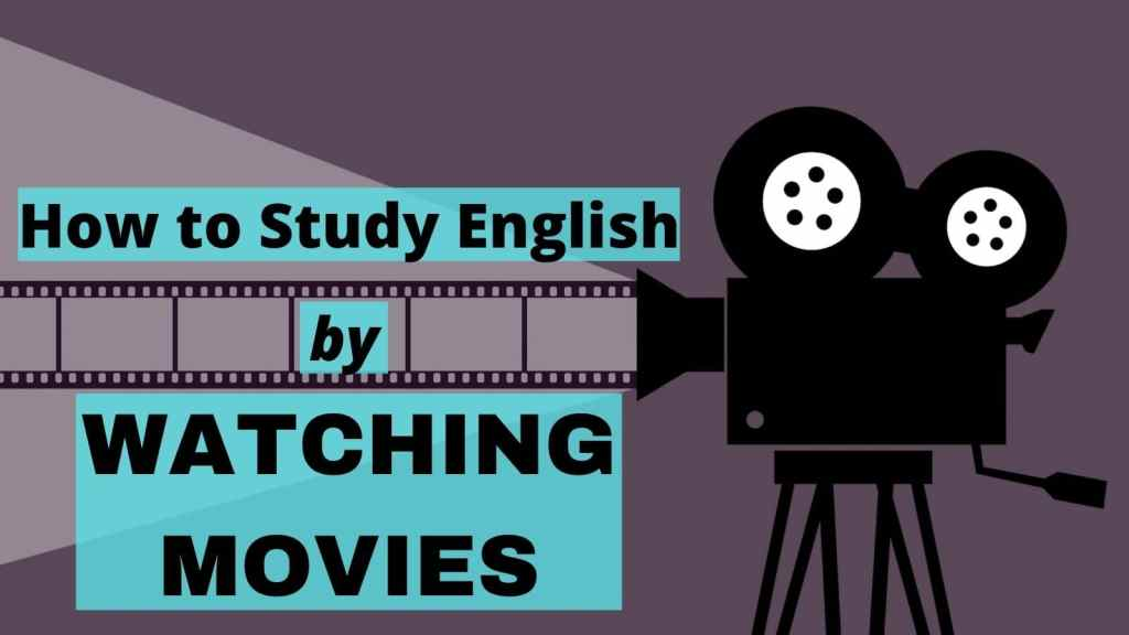 How to Study English by Watching Movies featured image