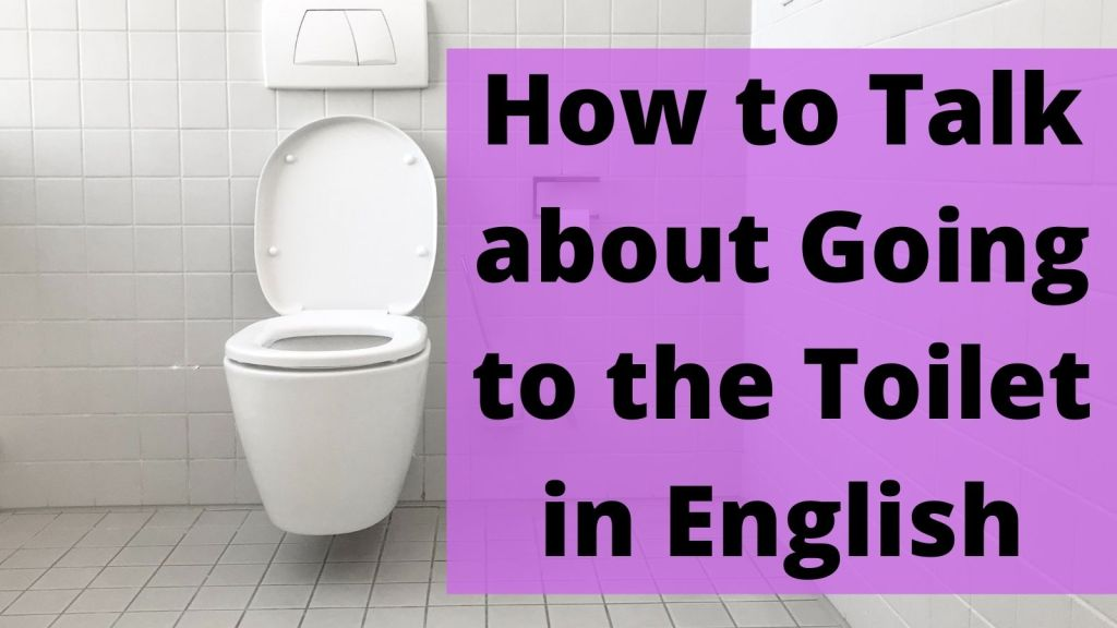 How to Talk about Going to the Toilet in English featured image