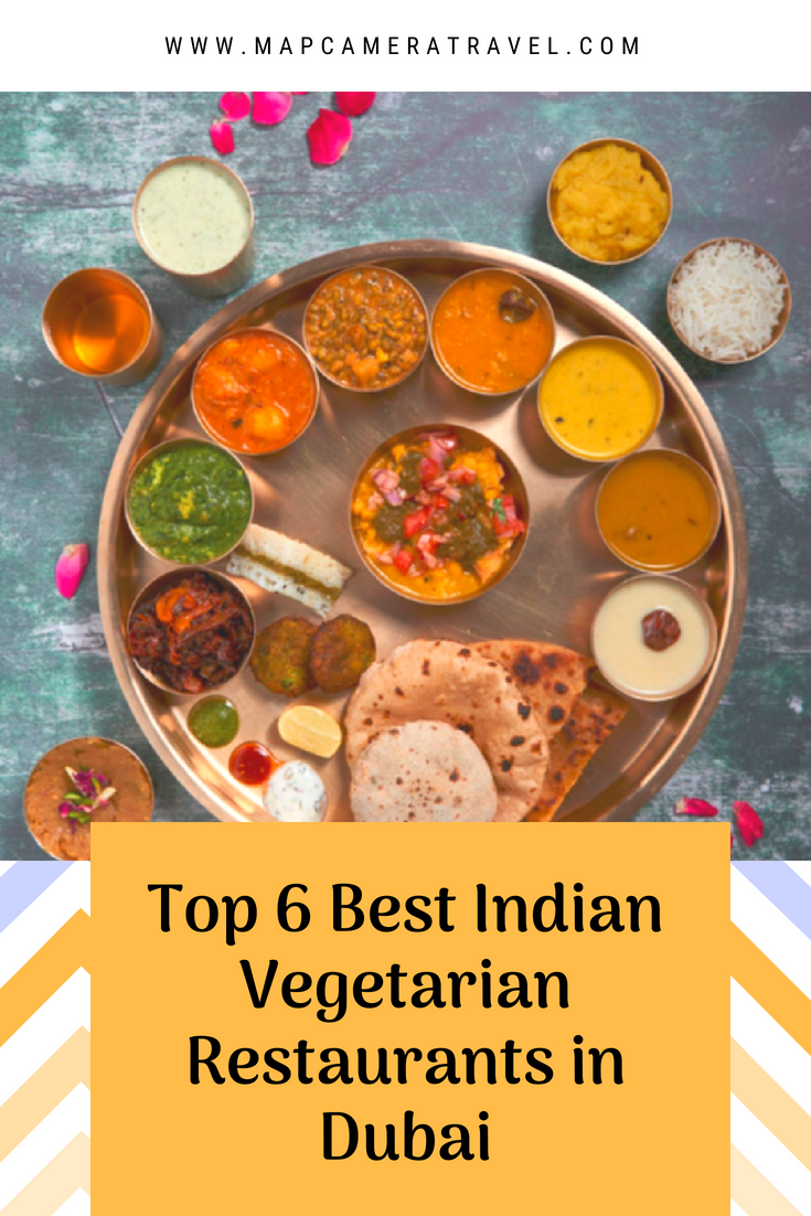 Top 6 Best Indian Vegetarian Restaurants in Dubai.png